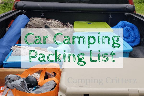 The BEST Car Camping Packing List